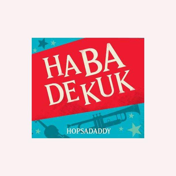 Habadekuk - Hopsadaddy