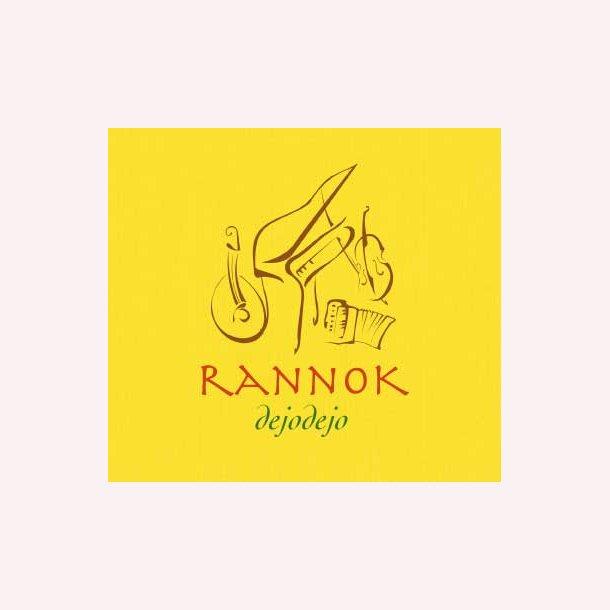 Rannok - DEJODEJO