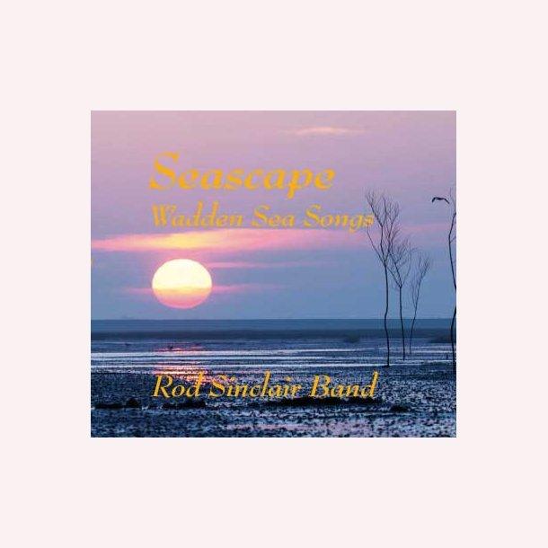 Rod Sinclair Band - Seascape