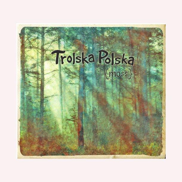 Trolska Polska - moss