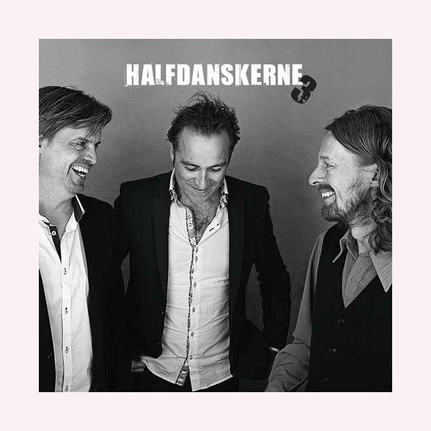 Halfdanskerne - 3