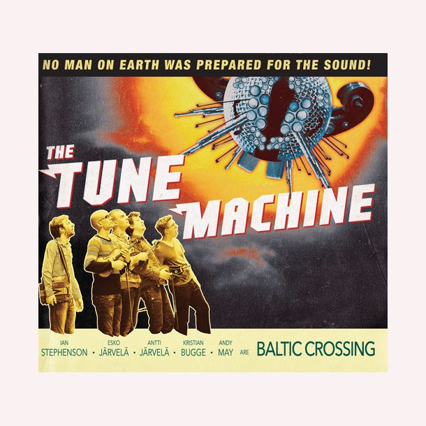 Baltic Crossing - The Tune Machine