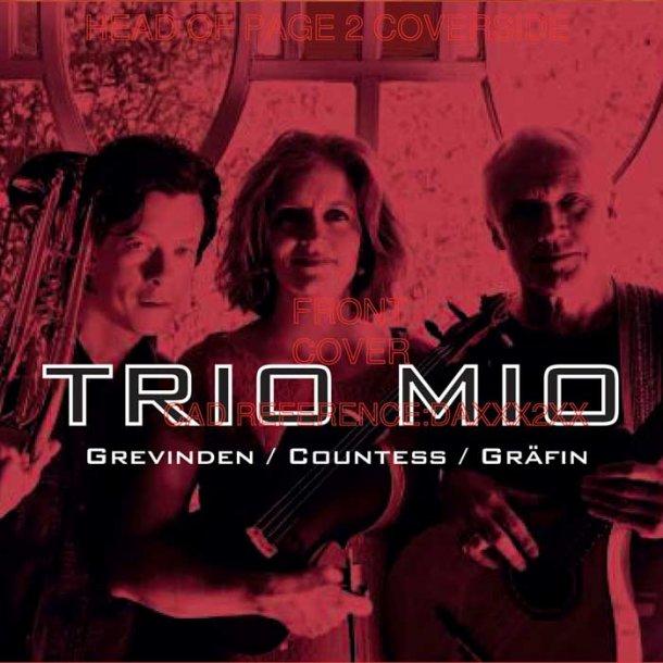 Trio Mio - Grevinden/Countess/Gräfin
