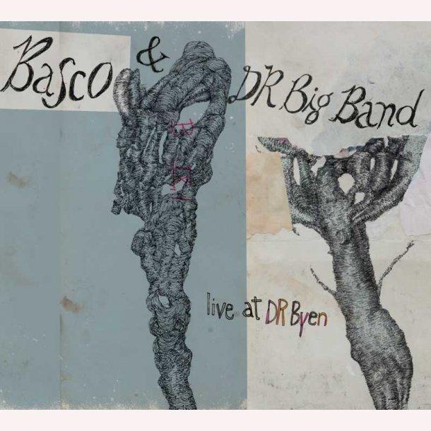 Basco & DR Big Band - Live at DR Byen