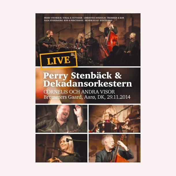 Perry Stenbäck& Dekadansorkestern–Live på Brummers