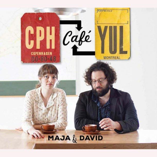 Maja & David  CPH-CAFÉ-YUL