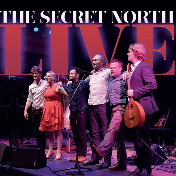 The Secret North - LIVE