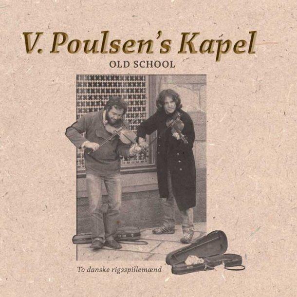 V- Poulsen's Kapel - Old School