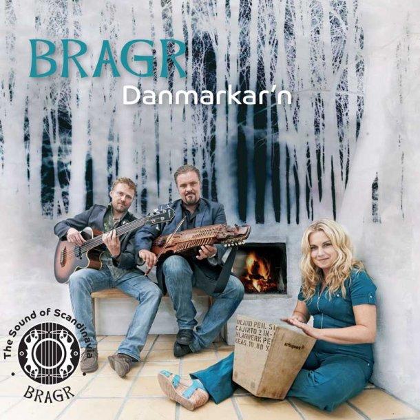 Bragr - Danmarkar'n