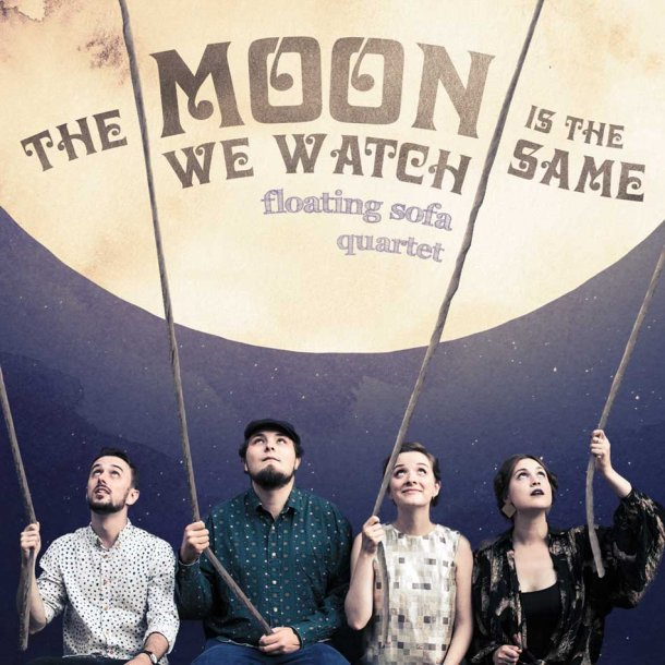 Floating Sofa Quartet - The Moon we watch is the s