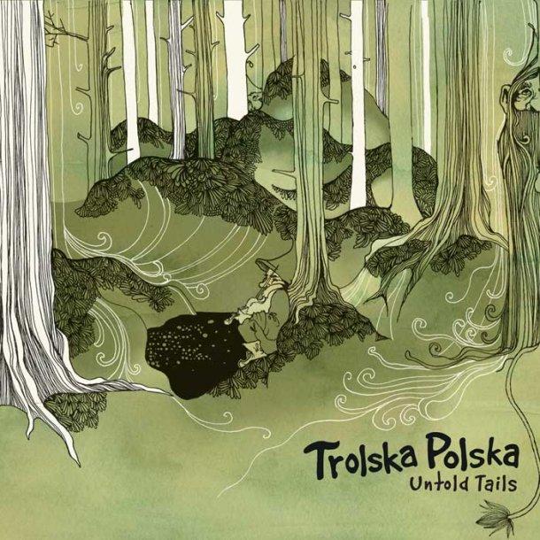 Trolska Polska - Untold Tails