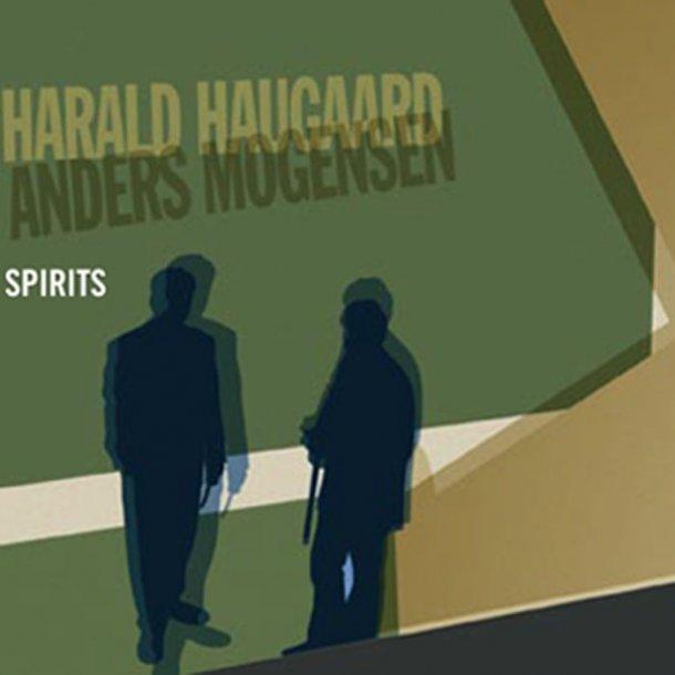 Harald haugaard / Anders Mogensen - Spirits