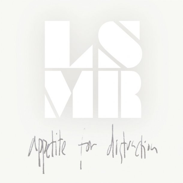 LSMR  - Appetite For Distraction