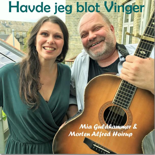 Mia Guldhammer & Morten Alfred Høirup - Havde jeg blot vinger (digital udgivelse)