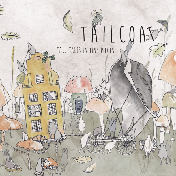 Tailcoat - Tall Tales in Tiny Pieces