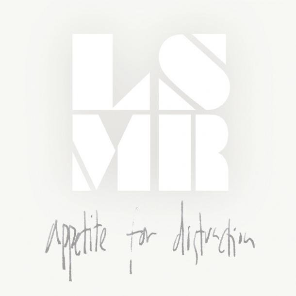 LSMR  - Appetite For Distraction