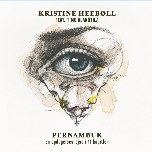 Kristine Heebøll , feat.  Timo Alakotila - Pernambuk