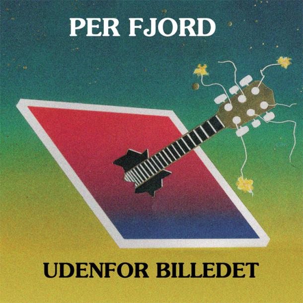 Per Fjord - Udenfor Billedet