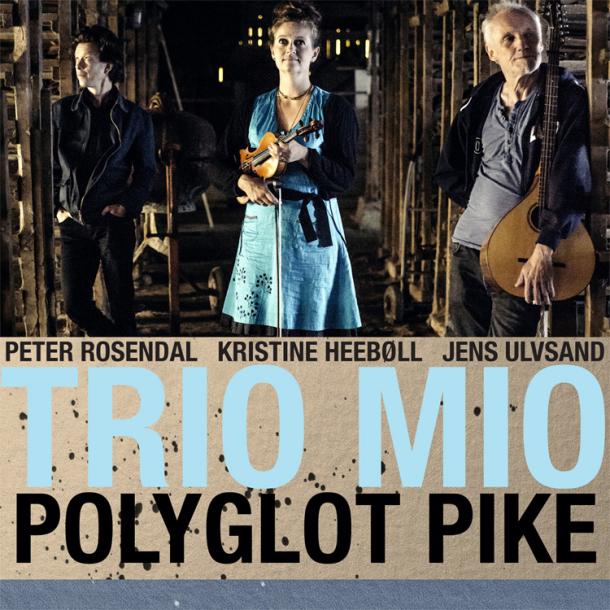 Trio Mio - Polyglot Pike