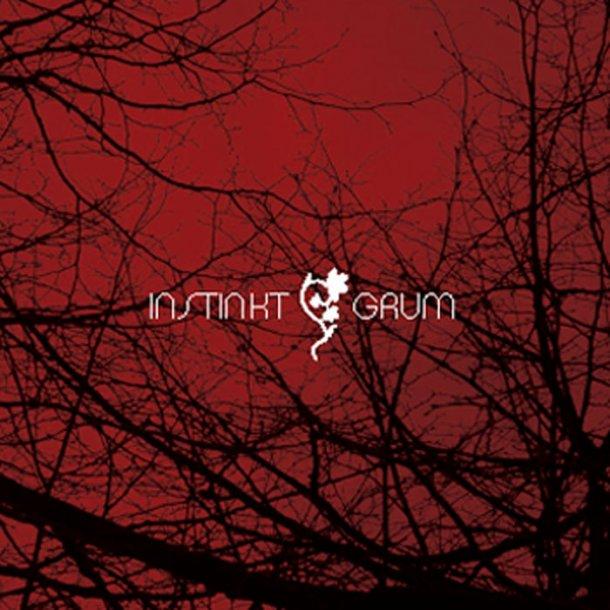 Instinkt - Grum