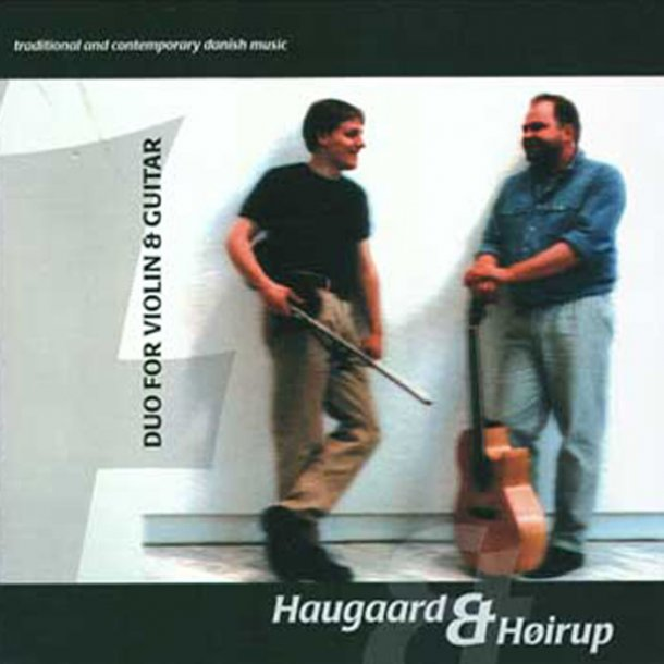 Haugaard & Høirup-Duo for violin & Guitar