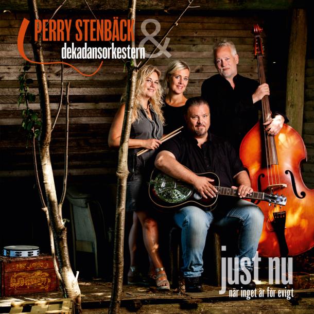 Perry Stenbäck & Dekandansorkestern - Just Nu (När inget är för evigt)