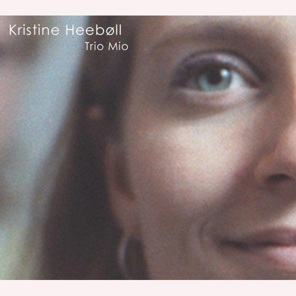 Kristine Heebøll - Trio Mio