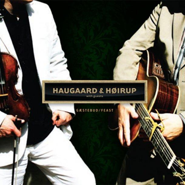 Haugaard & Høirup - Gæstebud/Feast(GO0705)