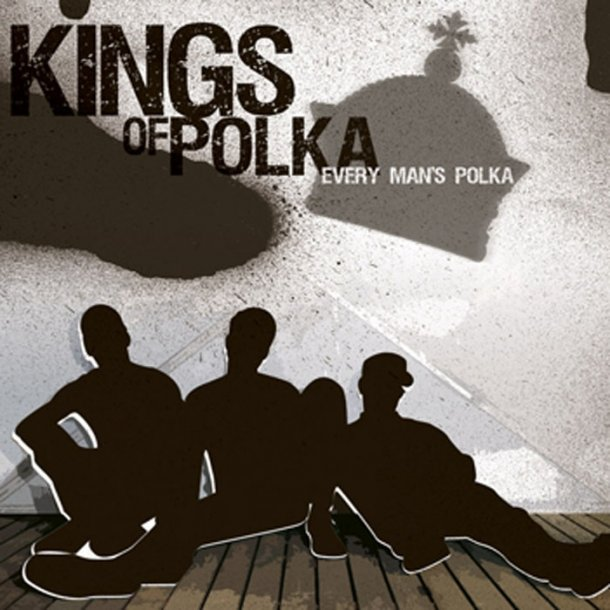 Kings of Polka – Every man's polka