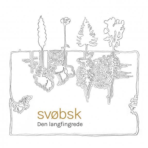 Svøbsk - Den Langfingrede