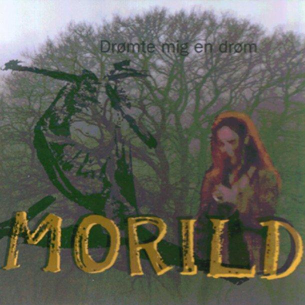 Morild - Drømte mig en drøm