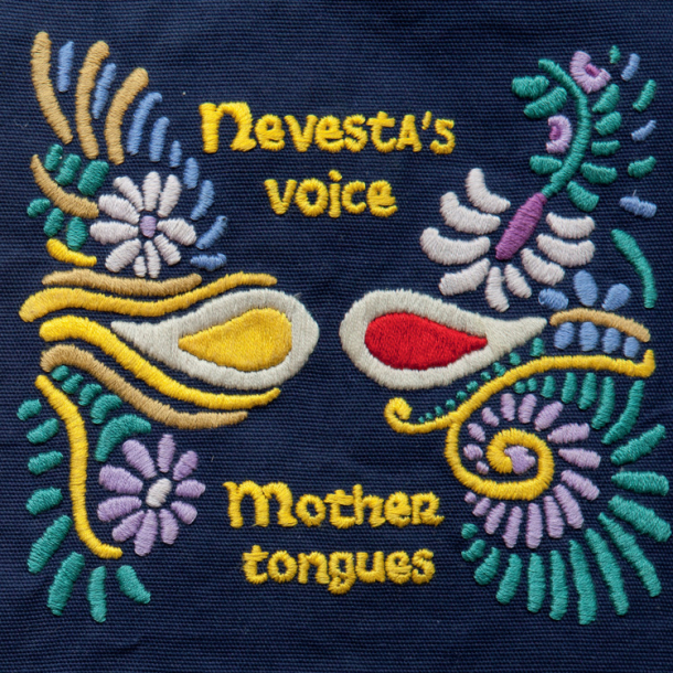 Nevesta's Voice - Mother Tongues
