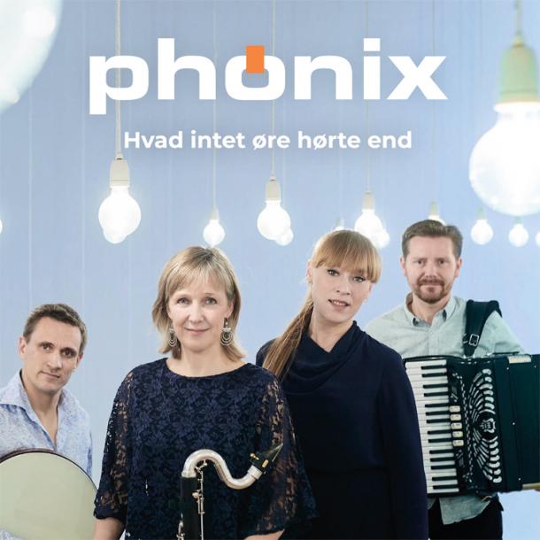 Phønix - Hvad intet øre hørte end