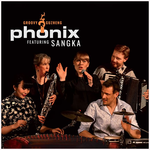 Phønix featuring SangKa – Groovy Guzheng