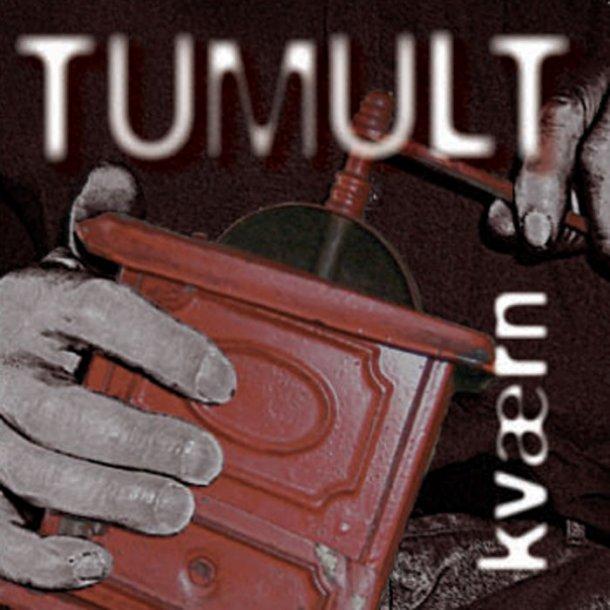 Tumult - Kværn